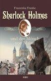 Sherlock Holmes und der Mönch von Mainz (eBook, ePUB)