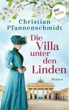 Die Villa unter den Linden (eBook, ePUB) - Pfannenschmidt, Christian