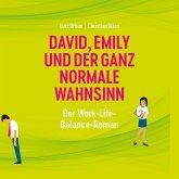 David, Emily und der ganz normale Wahnsinn (MP3-Download)