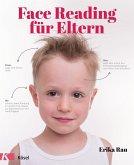 Face Reading für Eltern (Mängelexemplar)