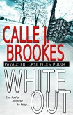 #0004 White Out (PAVAD: FBI Case Files, #4) (eBook, ePUB)