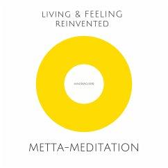 Metta-Meditation: Weniger Stress, mehr Lebensfreude (MP3-Download) - Liniewski, Silke; Kauthe, Philipp