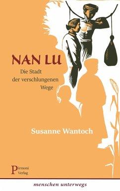 Nan Lu (eBook, ePUB) - Hackl, Erich; Wantoch, Susanne