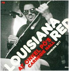 At Onkel Pö'S Carnegie Hall/Hamburg '77 (2lp 180g) - Louisiana Red