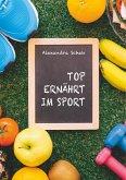 Top ernährt im Sport (eBook, ePUB)