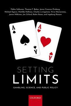 Setting Limits (eBook, ePUB) - Sulkunen, Pekka; Room, Robin; Rossow, Ingeborg; Babor, Thomas F.; Cisneros Ornberg, Jenny; Egerer, Michael; Hellman, Matilda; Livingstone, Charles; Marionneau, Virve; Nikkinen, Janne; Orford, Jim