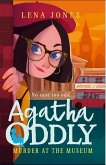 Murder at the Museum (Agatha Oddly, Book 2) (eBook, ePUB)