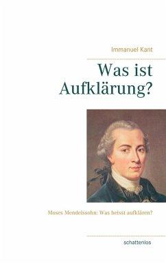 Was ist Aufklärung? (eBook, ePUB) - Kant, Immanuel