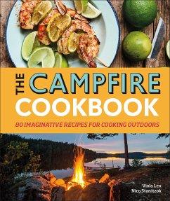 The Campfire Cookbook - Lex, Viola; Stanitzok, Nico