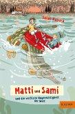 Matti und Sami und die verflixte Ungerechtigkeit der Welt / Matti und Sami Bd.2 (eBook, ePUB)