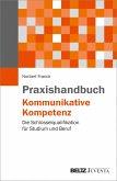 Praxishandbuch Kommunikative Kompetenz (eBook, PDF)