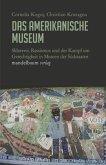 Das amerikanische Museum