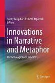 Innovations in Narrative and Metaphor