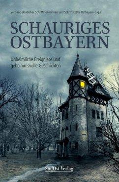 Schauriges Ostbayern