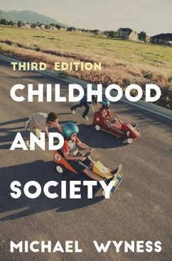 Childhood and Society - Wyness, Michael
