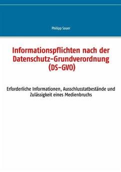 Informationspflichten nach der Datenschutz-Grundverordnung (DS-GVO)