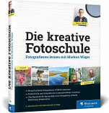 Die kreative Fotoschule