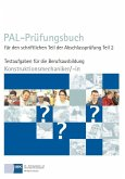 PAL-Prüfungsbuch für den schriftlichen Teil der Abschlussprüfung Teil 2 - Konstruktionsmechaniker/-in