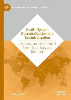 Health System Decentralization and Recentralization - Terlizzi, Andrea