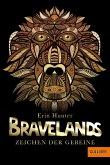 Zeichen der Gebeine / Bravelands Bd.3 (eBook, ePUB)