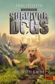 Die letzte Rache / Survivor Dogs Staffel 2 Bd.6 (eBook, ePUB)