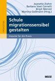 Schule migrationssensibel gestalten (eBook, PDF)