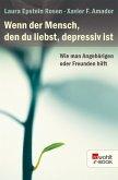 Wenn der Mensch, den du liebst, depressiv ist (eBook, ePUB)