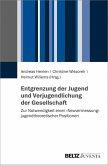 Entgrenzung der Jugend und Verjugendlichung der Gesellschaft (eBook, PDF)