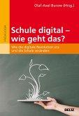 Schule digital - wie geht das? (eBook, PDF)