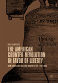 The American Counter-Revolution in Favor of Liberty (eBook, PDF)