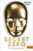 Der Doppelgänger / Secret Zero Bd.2 (eBook, ePUB)