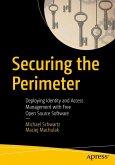 Securing the Perimeter (eBook, PDF)