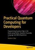 Practical Quantum Computing for Developers (eBook, PDF)