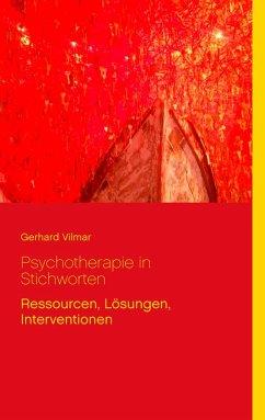 Psychotherapie in Stichworten (eBook, ePUB) - Vilmar, Gerhard