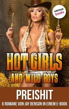 Hot Girls and Wild Boys (eBook, ePUB)