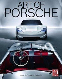Art of Porsche (Mängelexemplar) - Ostmann, Bernd;Staud, René