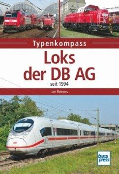 Loks der DB AG seit 1994 (Mängelexemplar) - Reiners, Jan