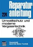Umweltschutz und moderne Vergasertechnik (Mängelexemplar)