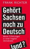 Gehört Sachsen noch zu Deutschland? (eBook, ePUB)