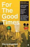 For The Good Times (eBook, ePUB)