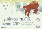 Sternzeichen Faultier. Aszendent Couch. 2020