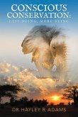 Conscious Conservation (eBook, ePUB)