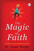 The Magic of Faith (eBook, ePUB)