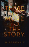 There Is More To The Story (eBook, ePUB)