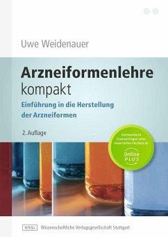 Arzneiformenlehre kompakt - Weidenauer, Uwe