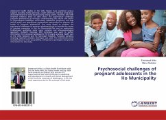 Psychosocial challenges of pregnant adolescents in the Ho Municipality