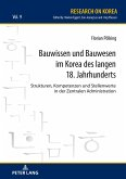 Bauwissen und Bauwesen im Korea des 18. Jahrhunderts