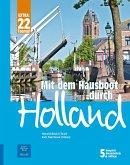 Mit dem Hausboot durch Holland