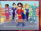 The Adventures of SuperCaptainBraveMan, Book 3 (eBook, ePUB)