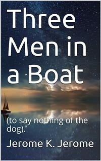 Three Men in a Boat (eBook, PDF)